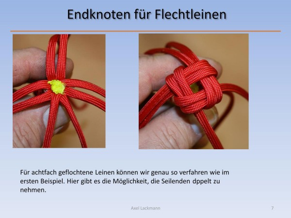 Endknoten für Flechtleinen
