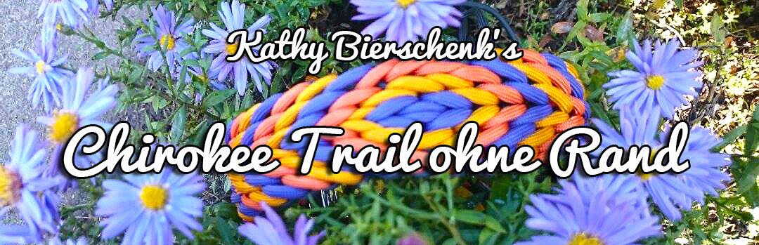 Chirokee Trail ohne Rand