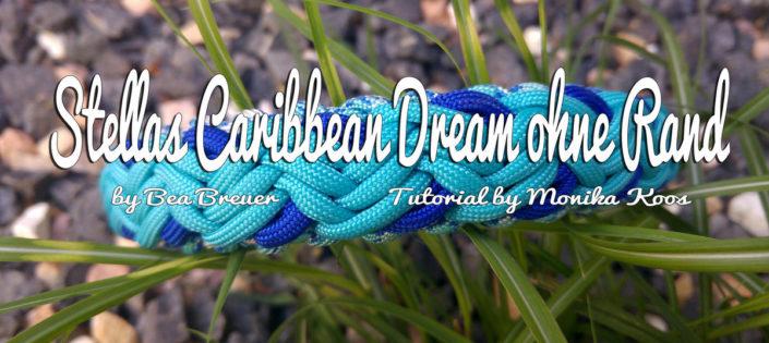 Stellas Caribbean Dream ohne Rand