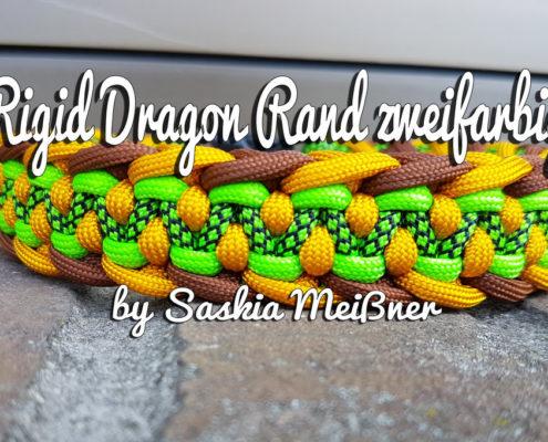 Rigid Dragon Rand zweifarbig